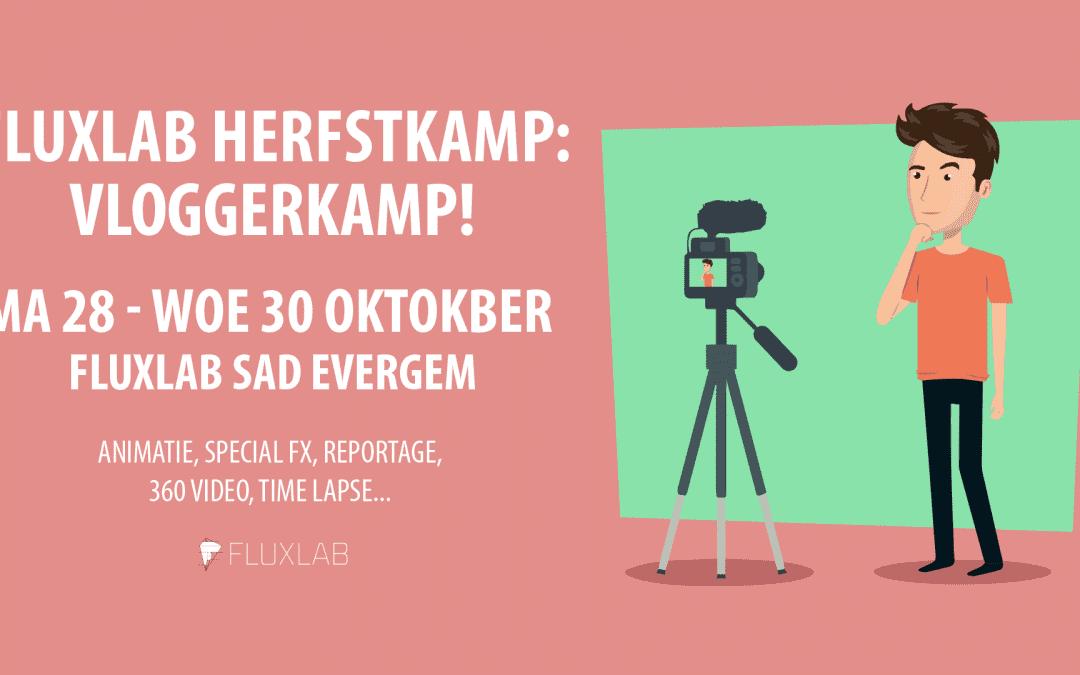 FluxLab Herfstkamp: Vloggerkamp!